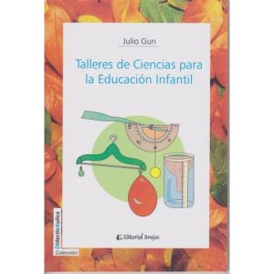 Talleres de ciencias para la educación infantil